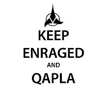 KEEP ENRAGED and QAPLA (black) Photographic Print