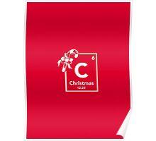 Chemistry of Christmas - Geeky Christmas Shirt Poster
