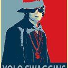 Yolo Swaggins by SydneyStunah