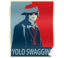Yolo Swaggins Poster