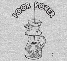 Poor Rover T-Shirt