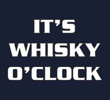 Whisky O'Clock by Alsvisions
