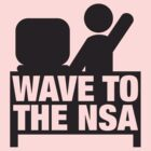Wave to the NSA by e2productions