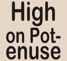 High on Pot-enuse (Black Text) by ajf89