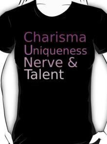 Charisma Uniqueness Nerve Talent T-Shirt