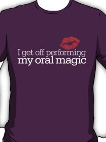 Oral Magic T-Shirt