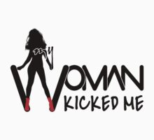 My Woman Kicked Me by V-Art