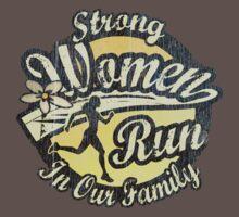 Strong Women Run in Our Family by bunnyboiler