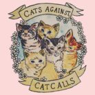 Cats Against Catcalls by tamaghosti