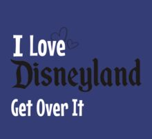 I love Disneyland by hboyce12
