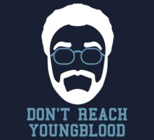 Don't Reach Youngblood (2) by 23jd45