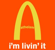 LIVIN ATHEISM by Tai's Tees by TAIs TEEs