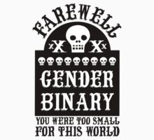 Farewell Gender Binary You Were Too Small For This World by Look Human