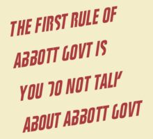 The First Rule of Abbott Govt by Billablog