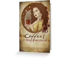 Coffee Propaganda Greeting Card