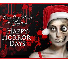 Happy Horror Days by Lisa Vollrath