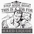 Step Aside Beer by bunnyboiler