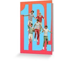 1D! Greeting Card