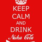 Drink Nuka Cola by Nargren