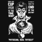 Physician, Heal Thyself! by Michael Vincent Bramley