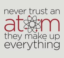 Never trust an atom by e2productions
