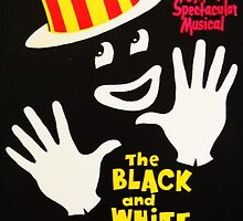 Black and White Minstrel show by kaleidoscopecreation