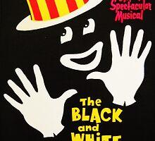 Black and White Minstrel show by kaleidoscopecreation