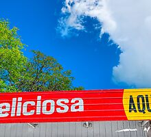 Deliciosa Aqui! - Colorful Signs of Nicaragua by Mark Tisdale