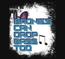 Bronies Can Drop Bass Too - Grunge by erisgregory