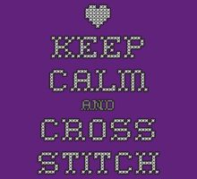 Keep Calm and Cross Stitch by Russ Jericho