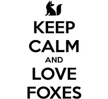 Keep Calm and Love Foxes Phone Case by Kiwishes