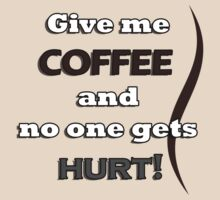 Funny Coffee Quote by Sieris