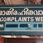 When were there no complaints? by indiafrank