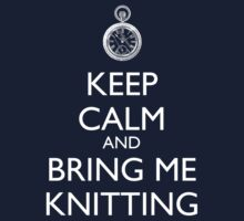 Keep Calm And Bring Me Knitting Kids Clothes