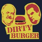 Dirty Burger  by Simon Mac