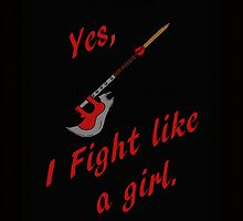Yes, I Fight Like A Girl by yarlis