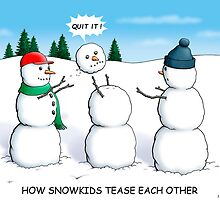How Snowkids Tease Each Other by dpratali