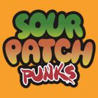 SOUR PATCH PUNKS by Whirlwind