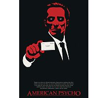 American Psycho: There Is An Idea of a Patrick Bateman Photographic Print