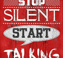 Stop Silent Start Talking [Red] by V-Art