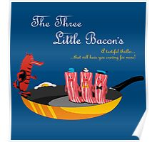 The Three Little Bacon's Poster