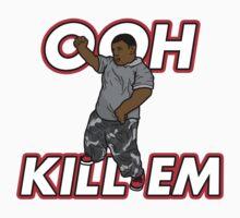 Ooh Kill Em v2 by rolandjayson