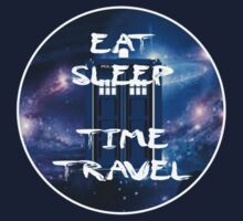 Eat, Sleep & Time Travel by davewear