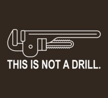 This is Not a Drill by WickedCool