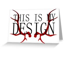 Hannibal - This is my Design Greeting Card