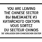 You are leaving the Chinese Sector by jorges