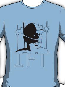 I.F.T. T-Shirt