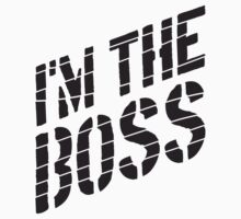 I'm The Boss Logo Design by Style-O-Mat