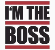 I'm The Boss Lines Logo by Style-O-Mat