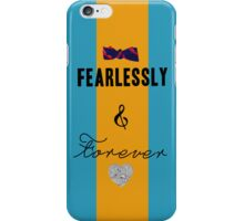 Fearlessly & Forever iPhone Case/Skin